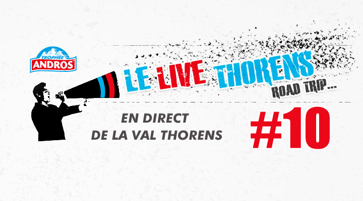 [Trophée Andros] De retour de Val Thorens #10 Les photos