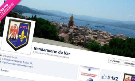 Edito #60 J'aime officiellement les Gendarmes du Var