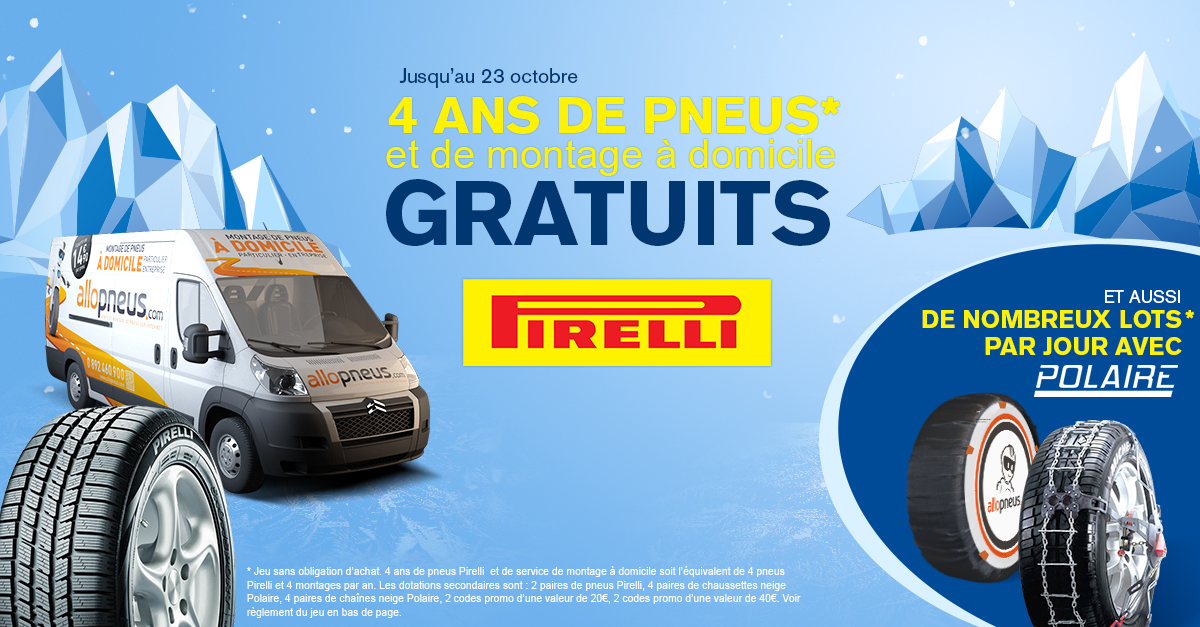 4 ans de pneus et montage à domicile, codes promo,  chaînes, chaussettes, et pneus Pirelli à gagner jusqu'au 23 octobre !