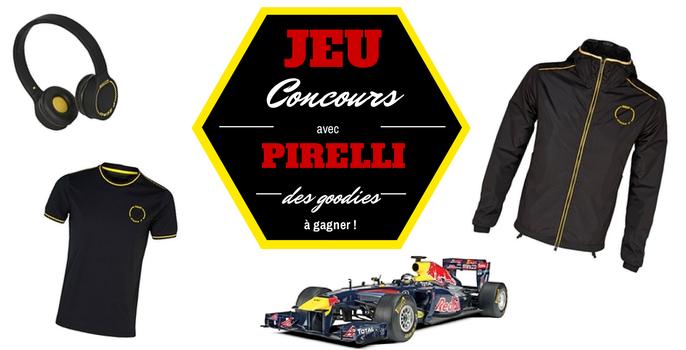[JEU CONCOURS] Des Goodies Pirelli à gagner !