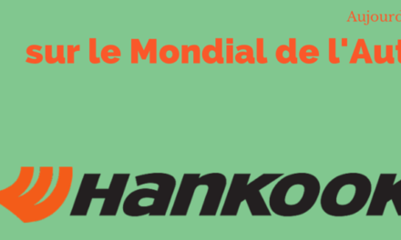 [INTERVIEW] HANKOOK sur le Mondial de l'Auto 2014