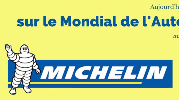 [INTERVIEW] MICHELIN sur le Mondial de l'Auto 2014