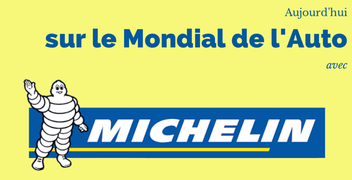 [INTERVIEW] MICHELIN sur le Mondial de l'Auto 2014
