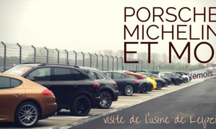 Porsche, Michelin et moi (visite de l'usine de Leipzig)