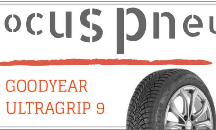 Focus pneu sur la nouveauté de Goodyear : l'UltraGrip 9