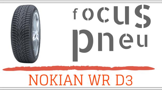 Focus sur le fameux Nokian WR D3