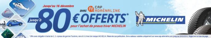 Promo Michelin Cap Adrénaline