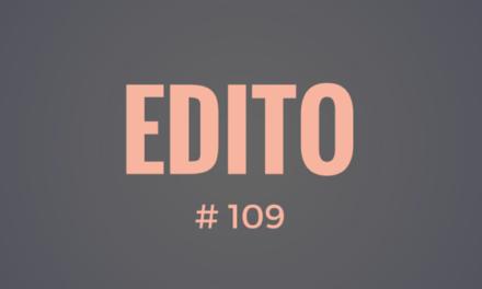 Edito #109 : nouveauté sur le site, prenez rendez-vous !