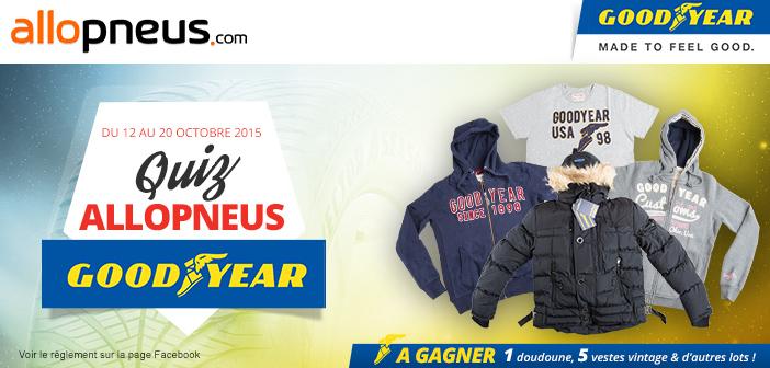 Edito #118 : Jeu Goodyear pour gagner une doudoune et des vestes Vintage