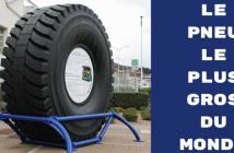 Le pneu le plus gros du monde