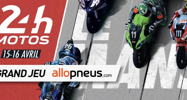 Gagnez votre pass VIP pour les 24 Heures Moto !