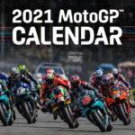 Le nouveau calendrier provisoire du MotoGP 2021